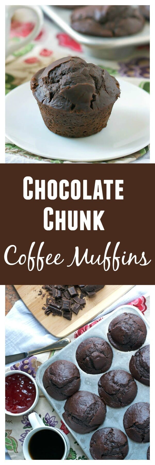 Chocolate Chunk Coffee Muffins. Studded with chocolate and laced with espresso, these muffins pack a decadent punch of flavor!
