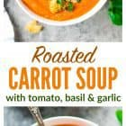 Roasted carrot soup is a healthy, creamy low fat soup, made with roasted carrots, onion, garlic, tomatoes and flavorful herbs and spices. This carrot soup recipe gets its creaminess from the use of Greek yogurt. #lowfat #soup #recipe #vegetarian