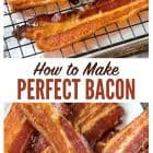 PERFECT Oven Baked Bacon – EASY oven method that results in perfect, crispy bacon every single time. #bacon #recipe