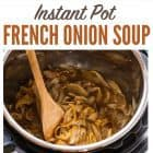 Titled photo collage - Instant Pot French Onion Soup