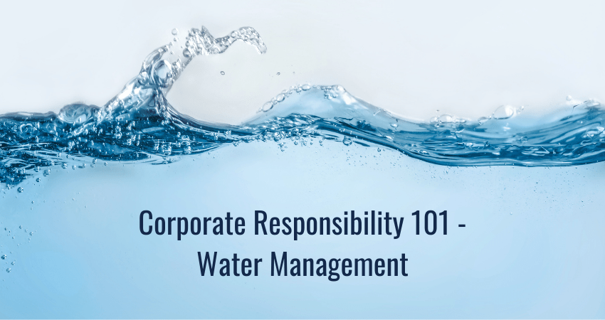 Corporate Responsibility Water Management