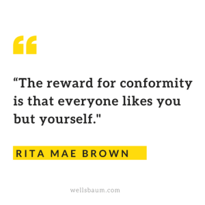 There is little reward for conformity