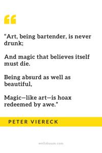 """Art, being bartender, is never drunk..."""