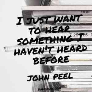 John Peel on discovering new music