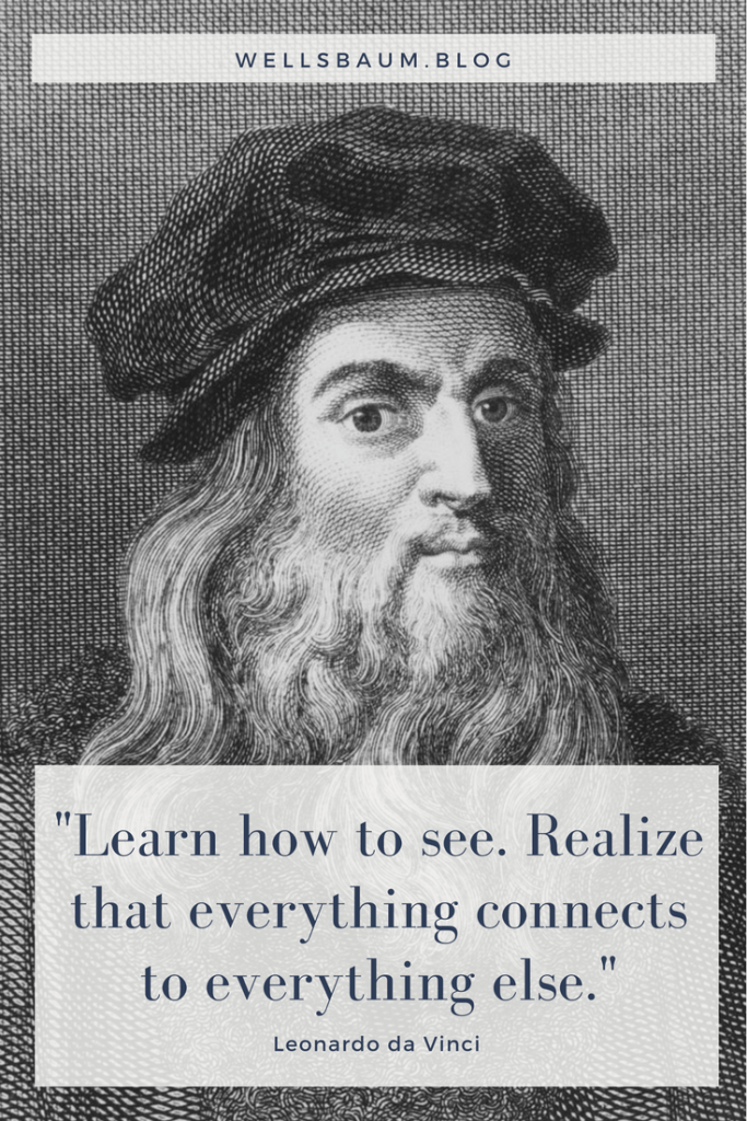 """Learn how to see. Realize that everything connects to everything else."" — Leonardo da Vinci, Leonardo da Vinci quotes, Leonardo da Vinci art, Leonardo da Vinci history, Leonardo da Vinci drawings, #art #paintings, Leonardo da Vinci paintings, Leonardo da Vinci kids"