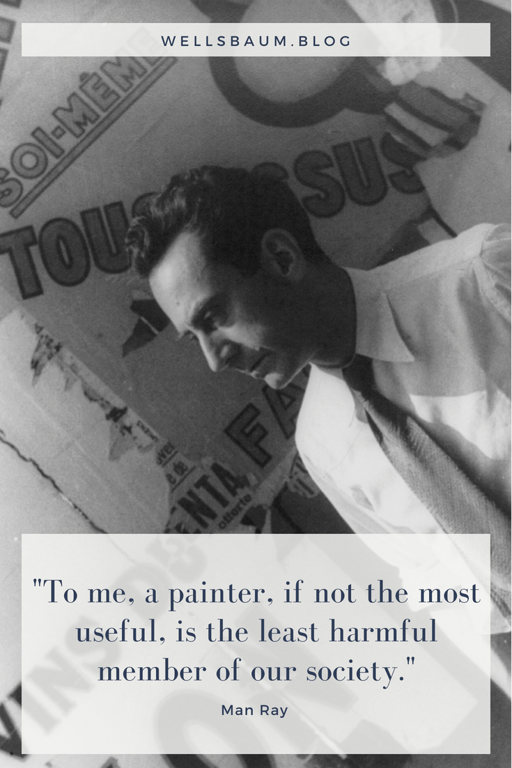 """To me, a painter, if not the most useful, is the least harmful member of our society.""
