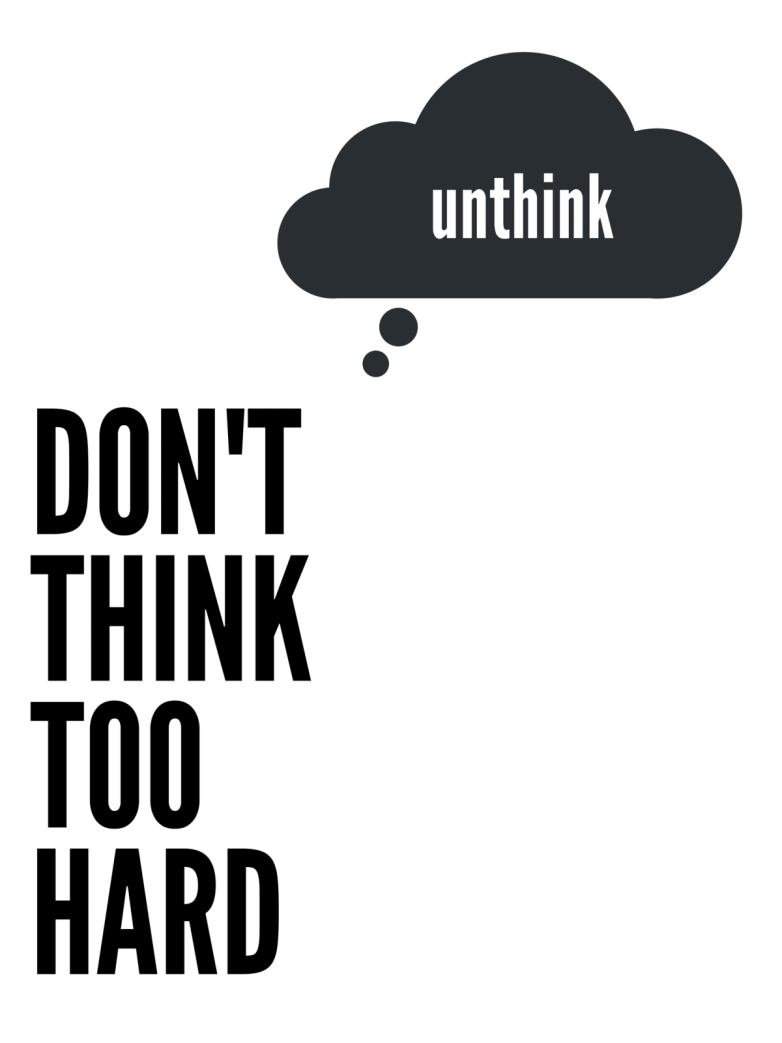 don't think too hard white poster