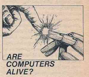 Are computers alive?