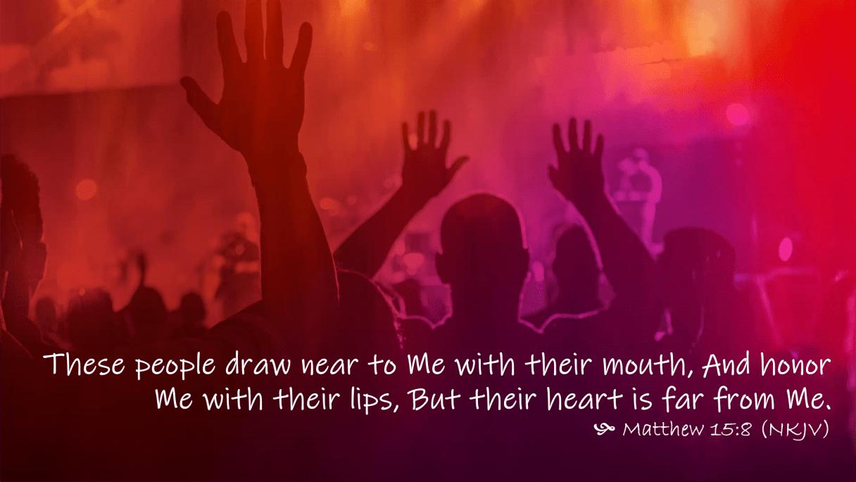 Jan 19 Matthew 15 8