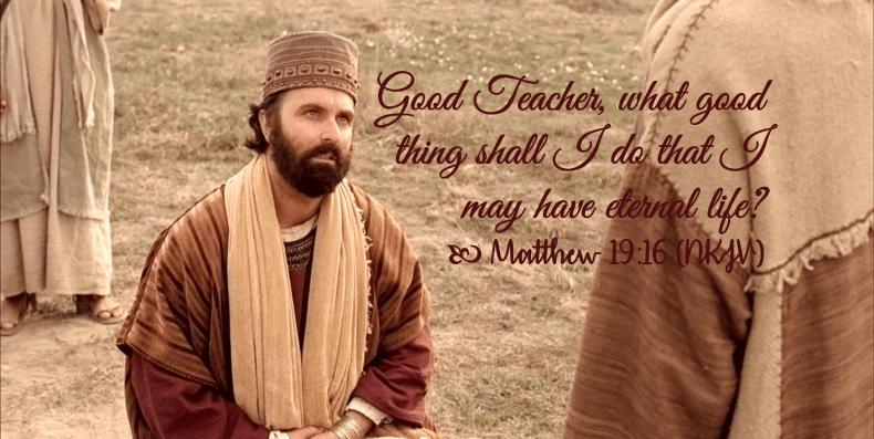 Jan 28 Matthew 19 16 NKJV