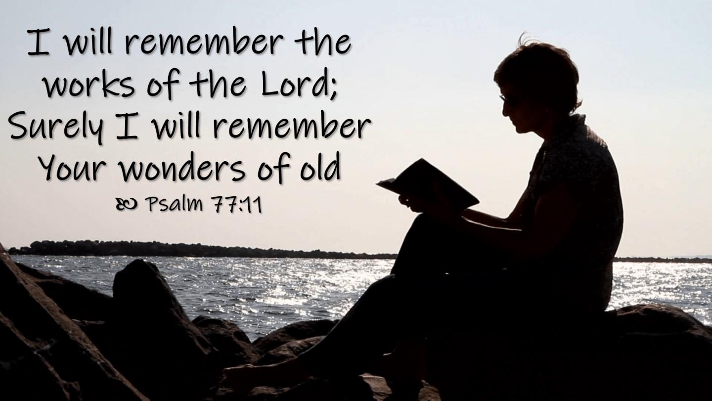 Aug 05 Psalm 77 11