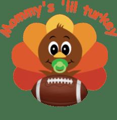 mommys lil boy turkey