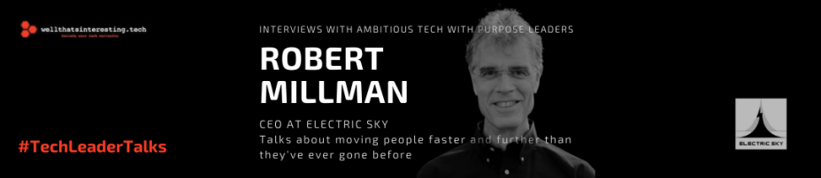 Robert Millman Electric Flight, Space Travel – London to LA in an Hour
