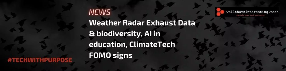 techwithpurpose news un sdgs impact tech impact investing - Investors look to AI in Education to raise US Literacy, ClimateTech FOMO