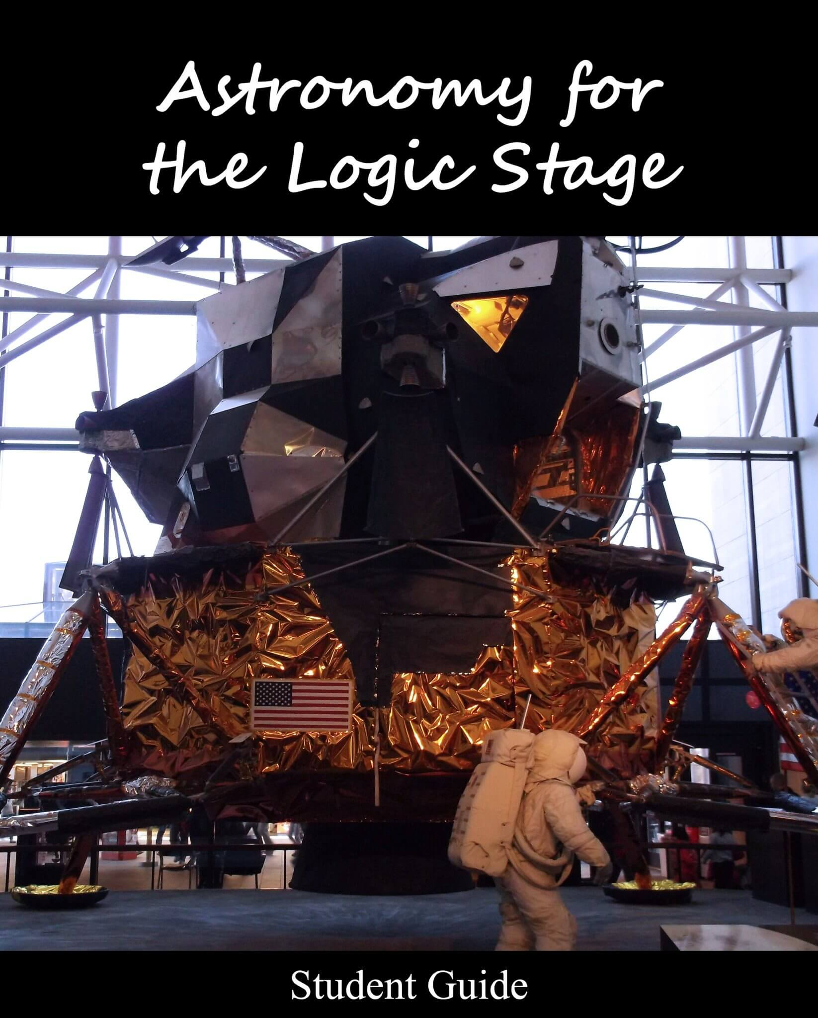 Astronomy For The Logic Stage Student Guide