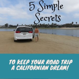 5 Simple Secrets for an Easy Californian Road Trip