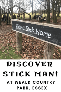 Discover Stick Man at Weald Country Park, Essex