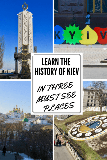 Learn the history of Kiev in these three must see places
