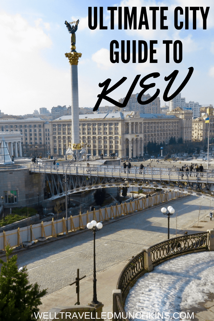 Ultimate City Guide to Kiev