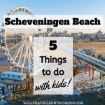 5 Things to do at Scheveningen Beach