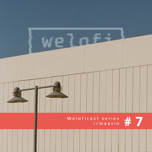 welofi lo-fi house raw podcast