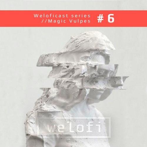 Weloficast Magic Vulpes welofi lo-fi house raw