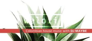 colombian house with dj maybe