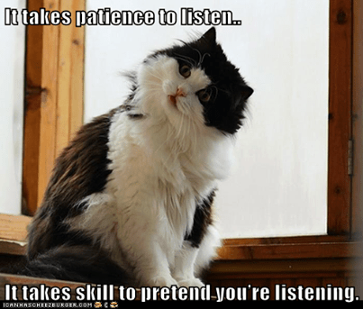 patience to listen