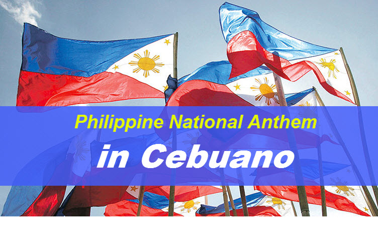 Philippine National Anthem Cebuano Version