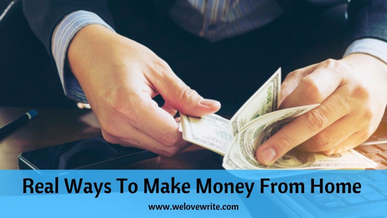 Real Ways To Make Money From Home in 2021