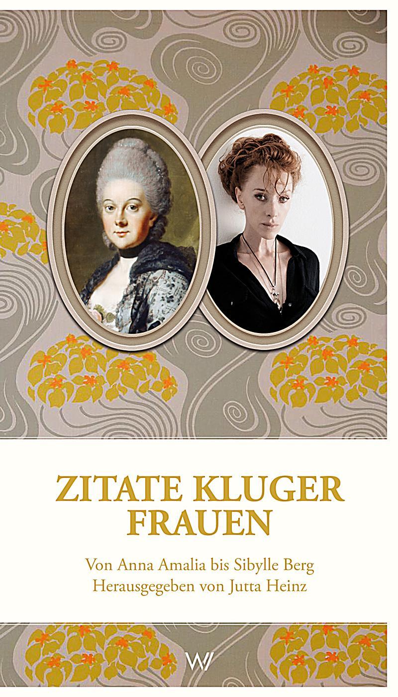 Zitate Kluger Frauen Buch Jetzt Bei Weltbild Ch Online