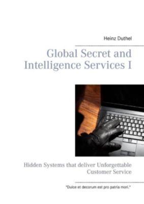 Global Secret and Intelligence Services I