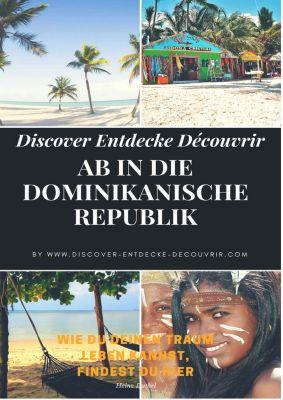 www.discover-entdecke-decouvrir.com: Discover Entdecke Découvrir Ab in die Dominikanische Republik
