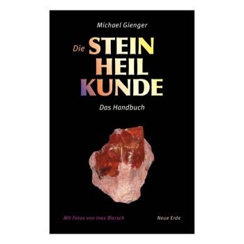 Die Steinheilkunde von Michael Gienger, das Handbuch