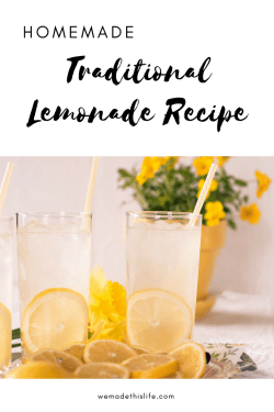 Homemade Traditional Lemonade Recipe