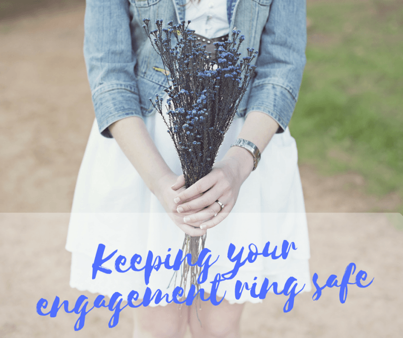 Keep your engagement ring safe