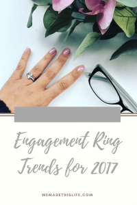 Engagement Ring Trends for 2017