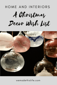 A Christmas Decor Wish List