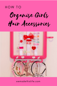 How To Organise Girls Hair Accessories
