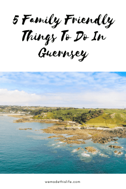 5 Family Friendly Things To Do In Guernsey
