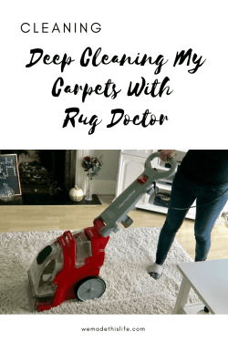 DEEP CLEANING MY CARPETS WITH RUG DOCTOR