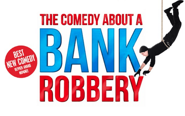 The Comedy About A Bank Robbery Review | New Theatre Cardiff