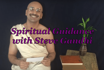 Spiritual Guidance with Steve Gandhi – Week Five (Web Series)