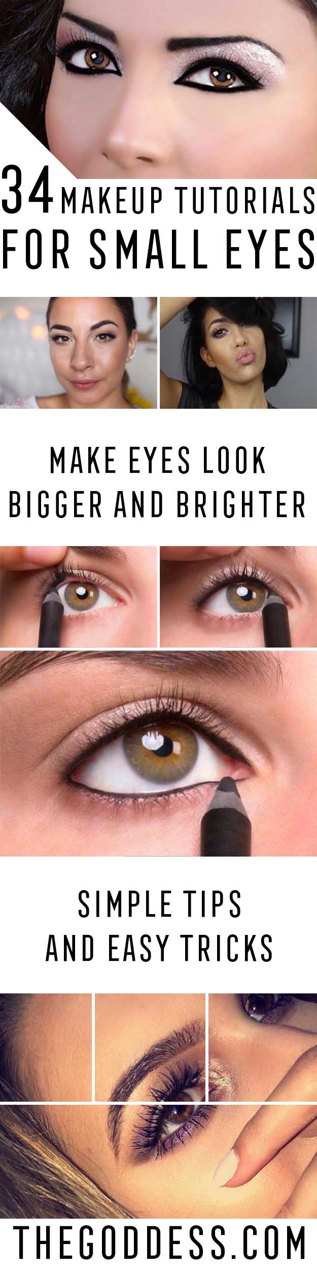 Eye Makeup To Make Small Eyes Look Bigger 34 Makeup Tutorials For Small Eyes The Goddess
