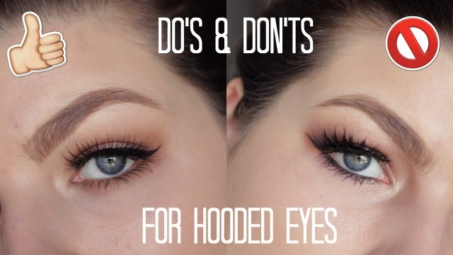 Hooded Eyes Makeup Hooded Eyes Makeup Dos And Donts Youtube