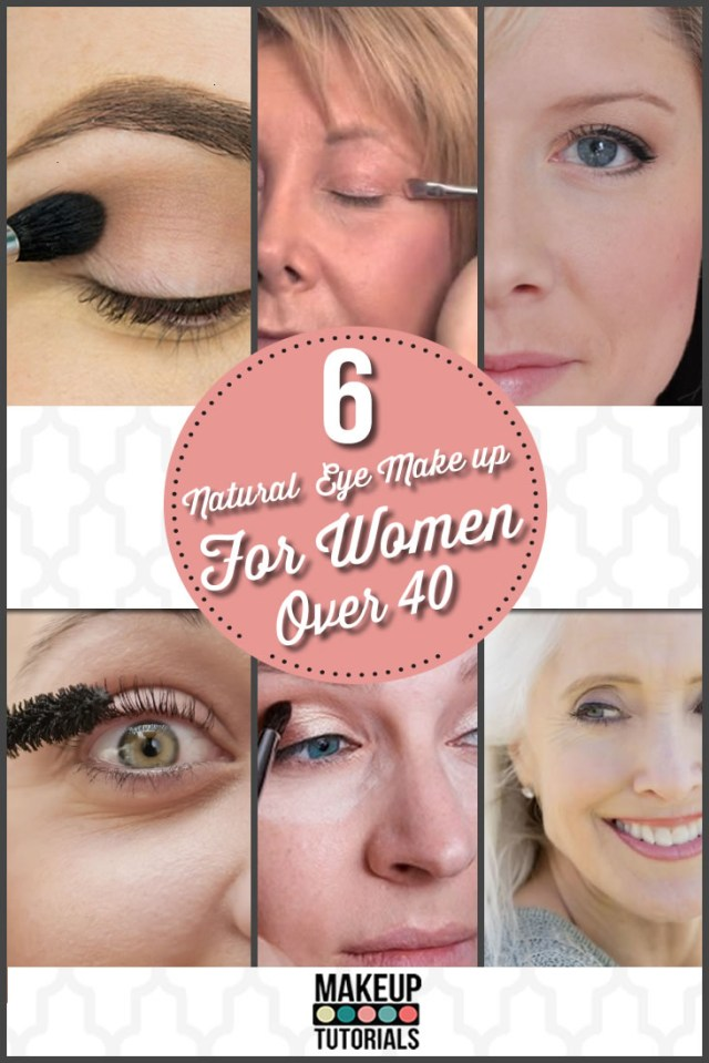 Natural Looking Eye Makeup 6 Natural Eye Make Up For Women Over 40
