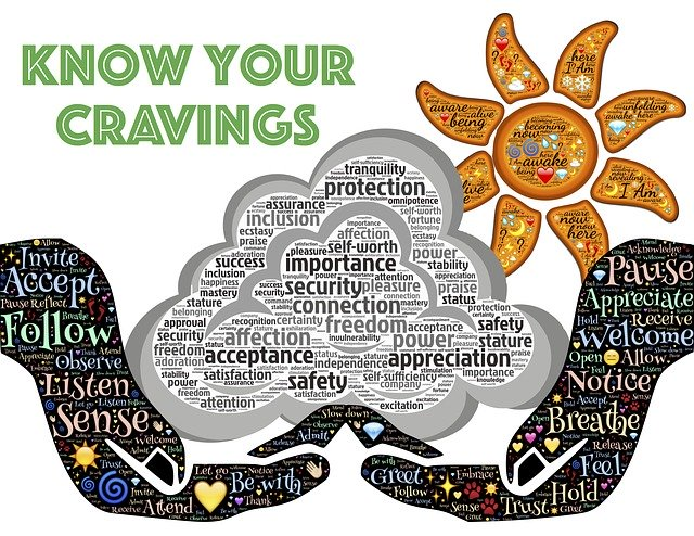 Know your true cravings because you can never have enough of what you don't need