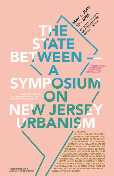The State Between-A Symposium on New Jersey Urbanism