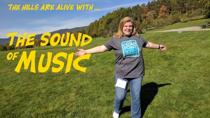 The Sound of Music Comes Alive in Stowe, Vermont