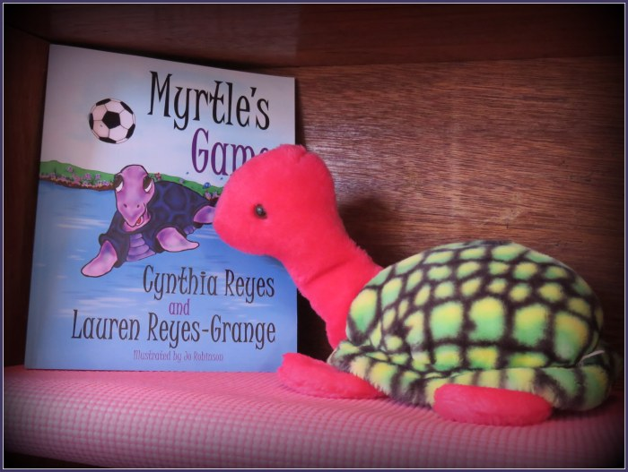 Myrtle's Game: A Children's Book by Cynthia Reyes